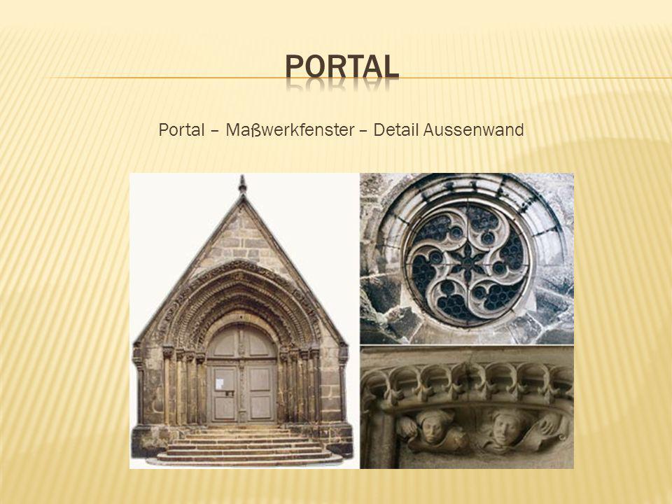 Portal – Maßwerkfenster – Detail Aussenwand