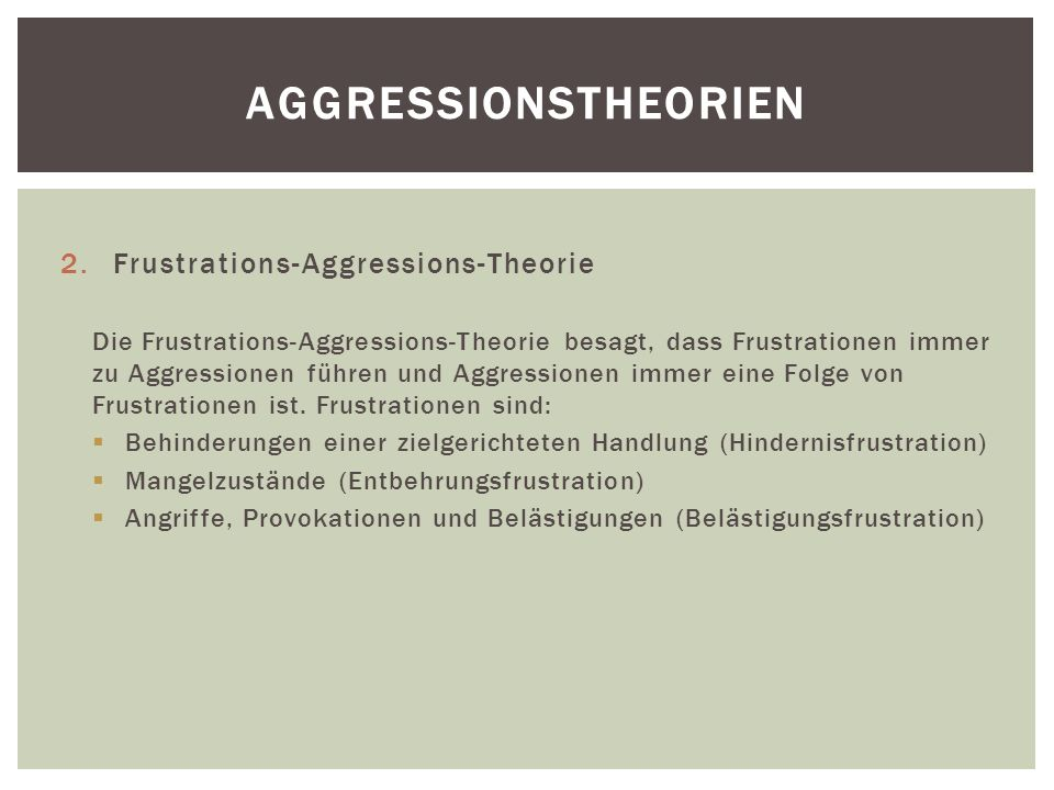 Aggressionstheorien Frustrations-Aggressions-Theorie