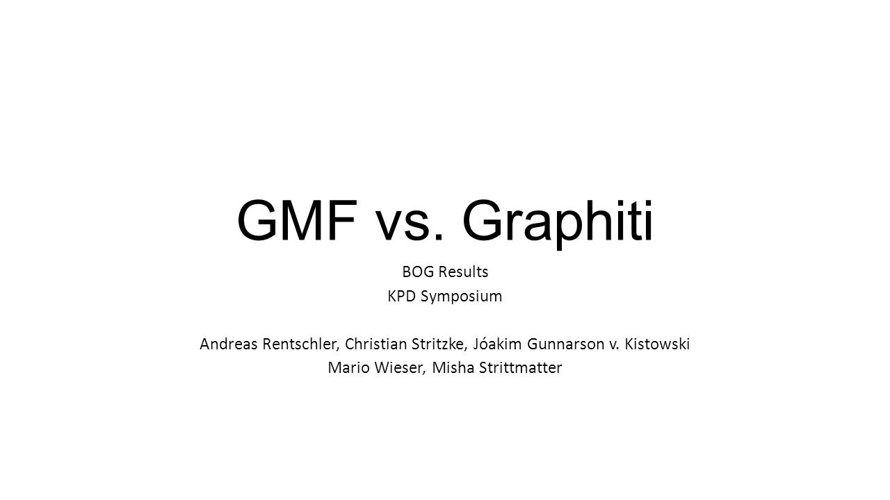 GMF vs. Graphiti BOG Results KPD Symposium