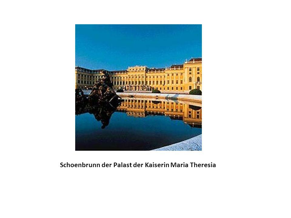 Schoenbrunn der Palast der Kaiserin Maria Theresia
