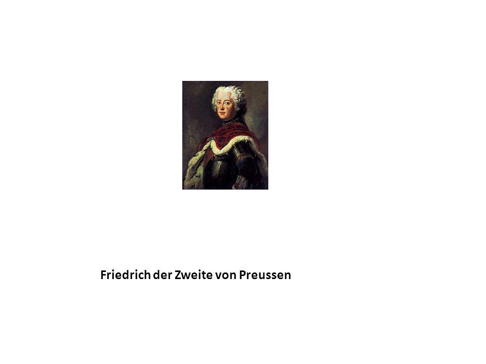 Friedrich der Zweite von Preussen