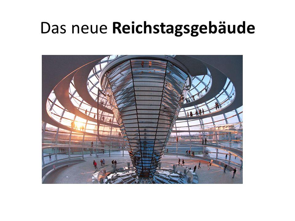 Das neue Reichstagsgebäude