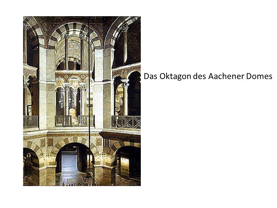 Das Oktagon des Aachener Domes