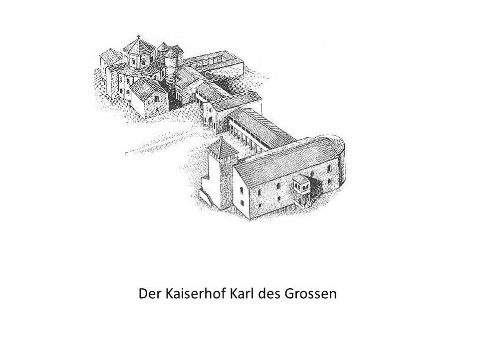 Der Kaiserhof Karl des Grossen