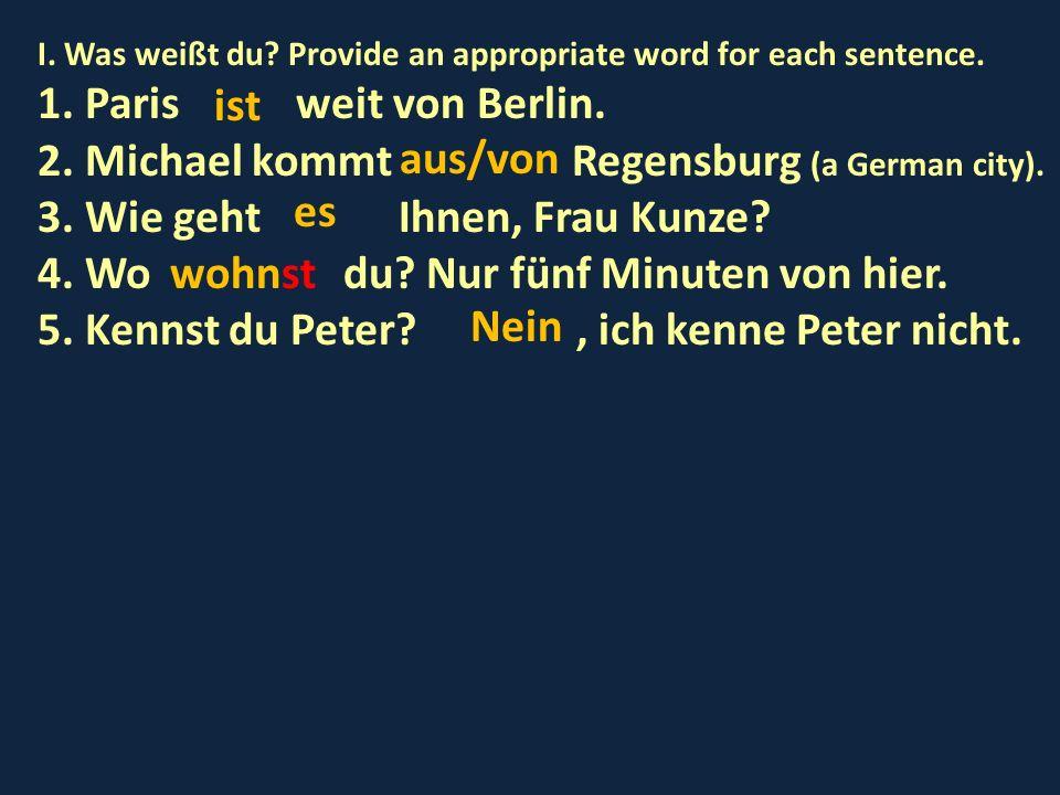 2. Michael kommt Regensburg (a German city).