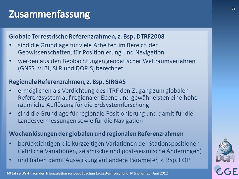 Zusammenfassung Globale Terrestrische Referenzrahmen, z. Bsp. DTRF2008