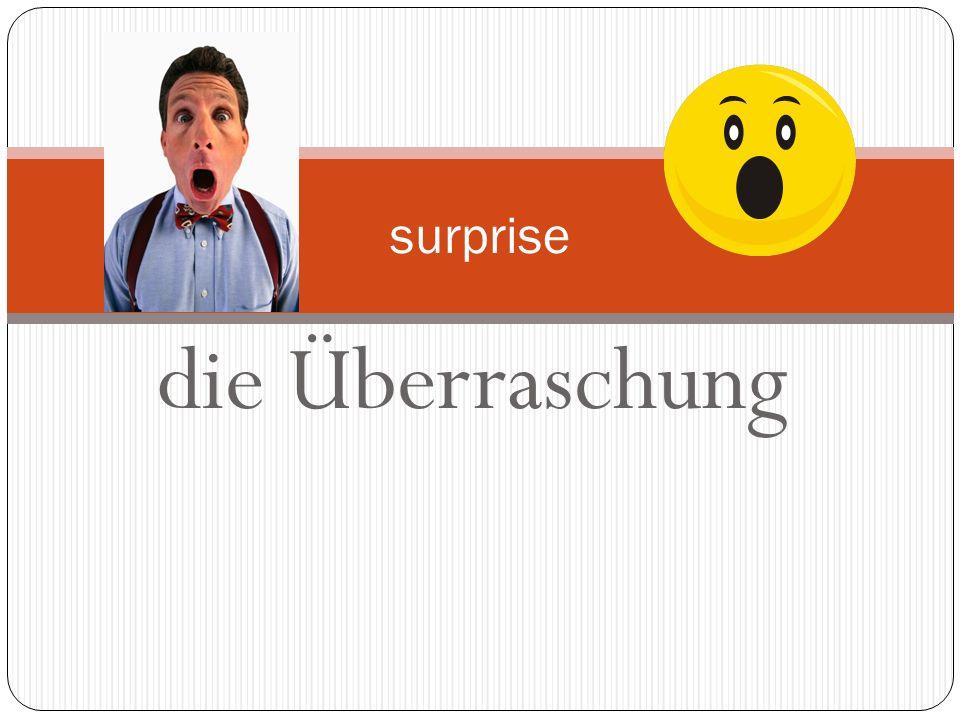 surprise die Überraschung
