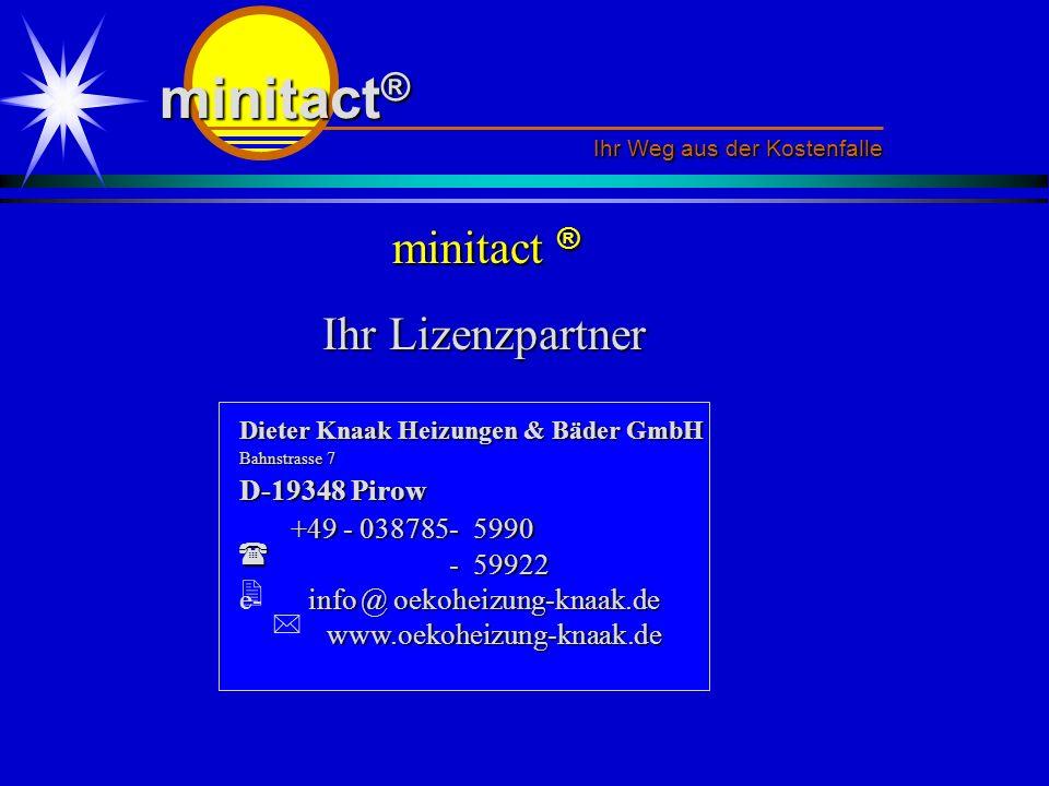 minitact® minitact ® Ihr Lizenzpartner 2 D-19348 Pirow