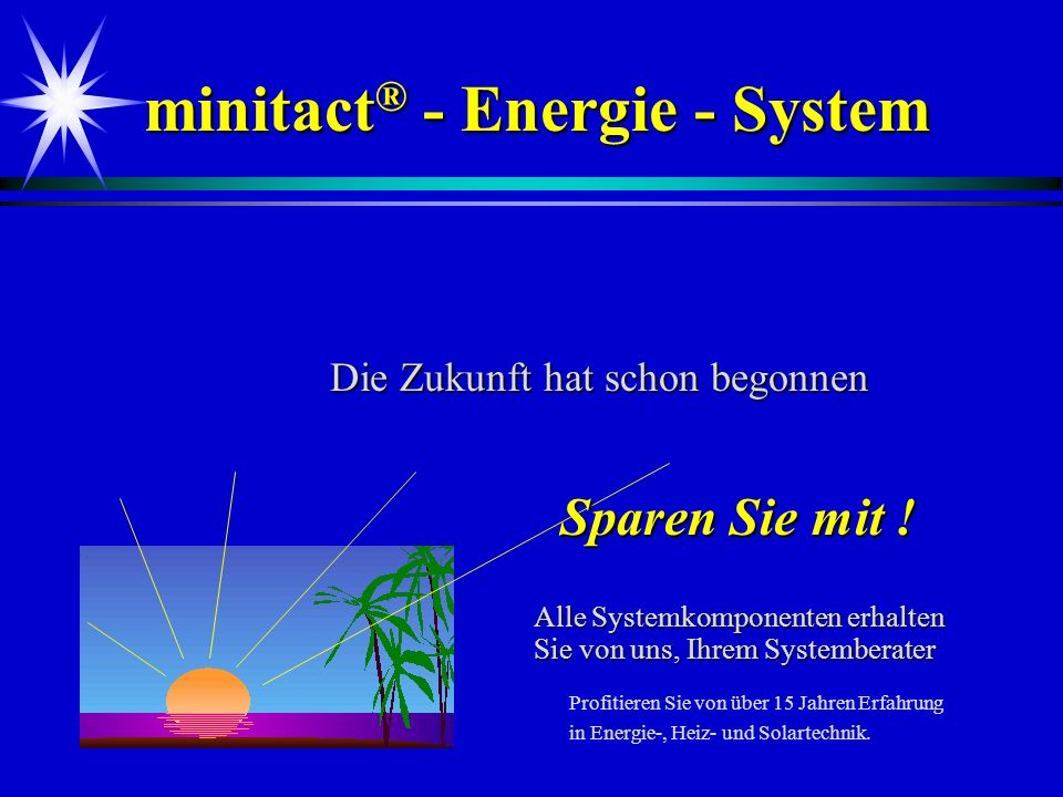 minitact® - Energie - System