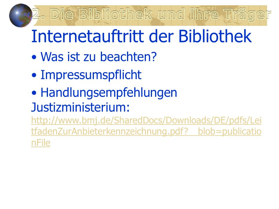 2. Die Bibliothek und ihre Träger