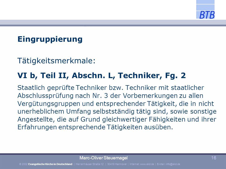 VI b, Teil II, Abschn. L, Techniker, Fg. 2