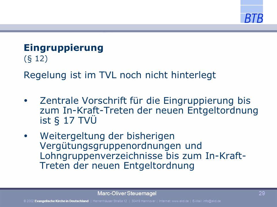 Regelung ist im TVL noch nicht hinterlegt