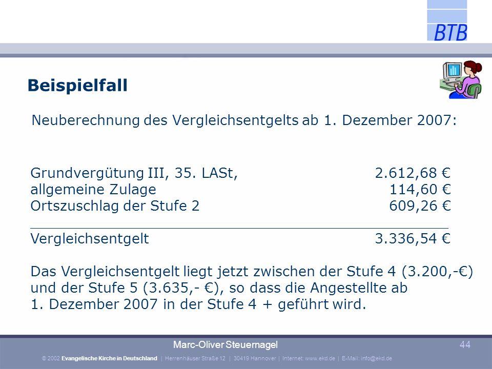 Beispielfall Neuberechnung des Vergleichsentgelts ab 1. Dezember 2007: