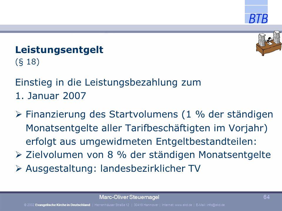 Einstieg in die Leistungsbezahlung zum 1. Januar 2007