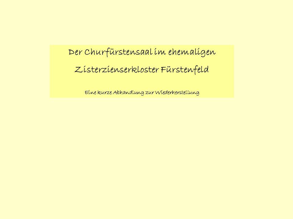 Der Churfürstensaal im ehemaligen Zisterzienserkloster Fürstenfeld