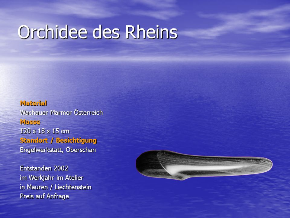 Orchidee des Rheins Material Wachauer Marmor Österreich Masse