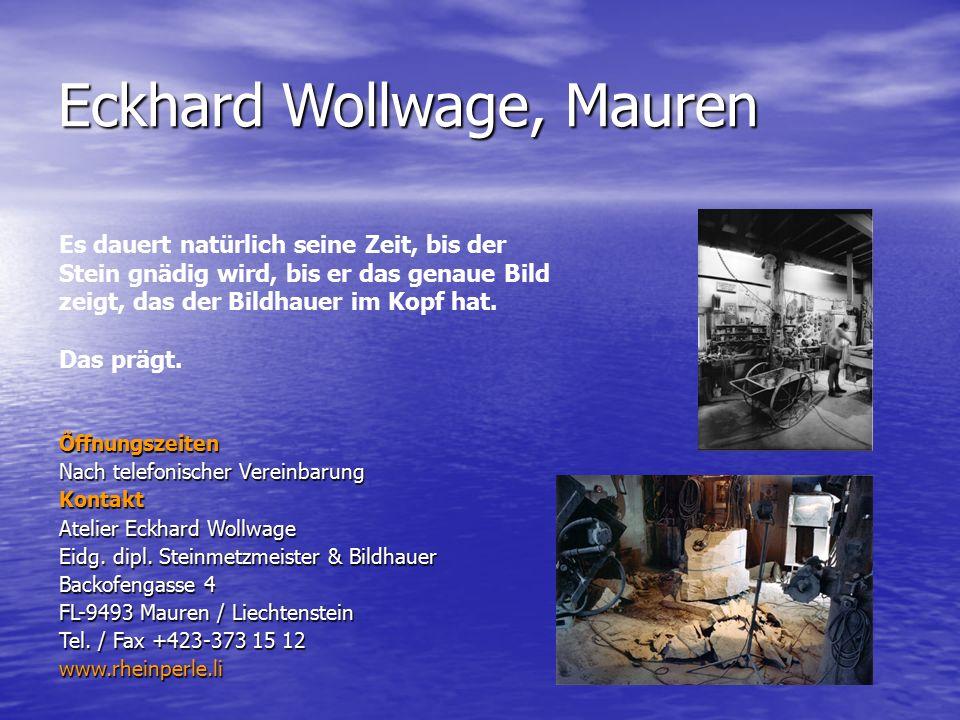 Eckhard Wollwage, Mauren