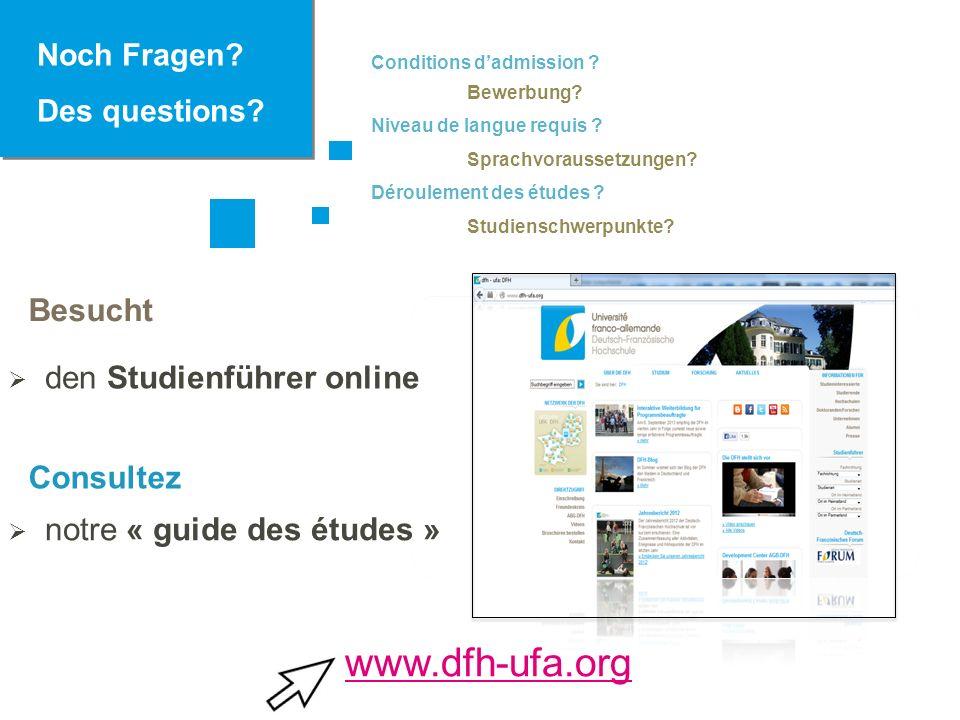 www.dfh-ufa.org Besucht Consultez Noch Fragen Des questions