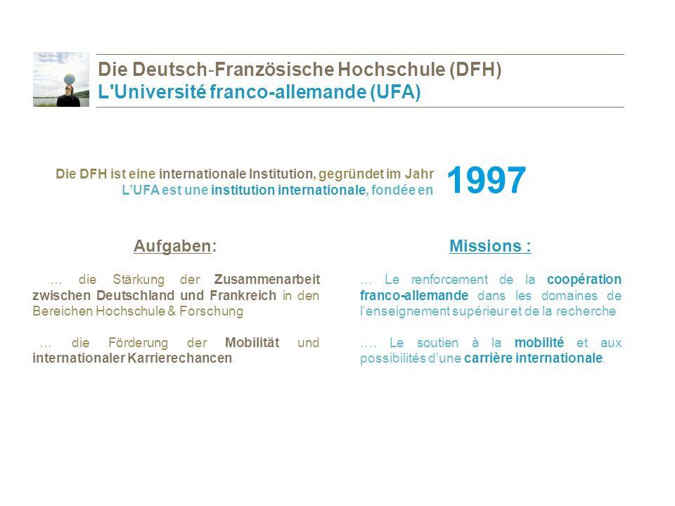 Die Deutsch-Französische Hochschule (DFH) L Université franco-allemande (UFA)
