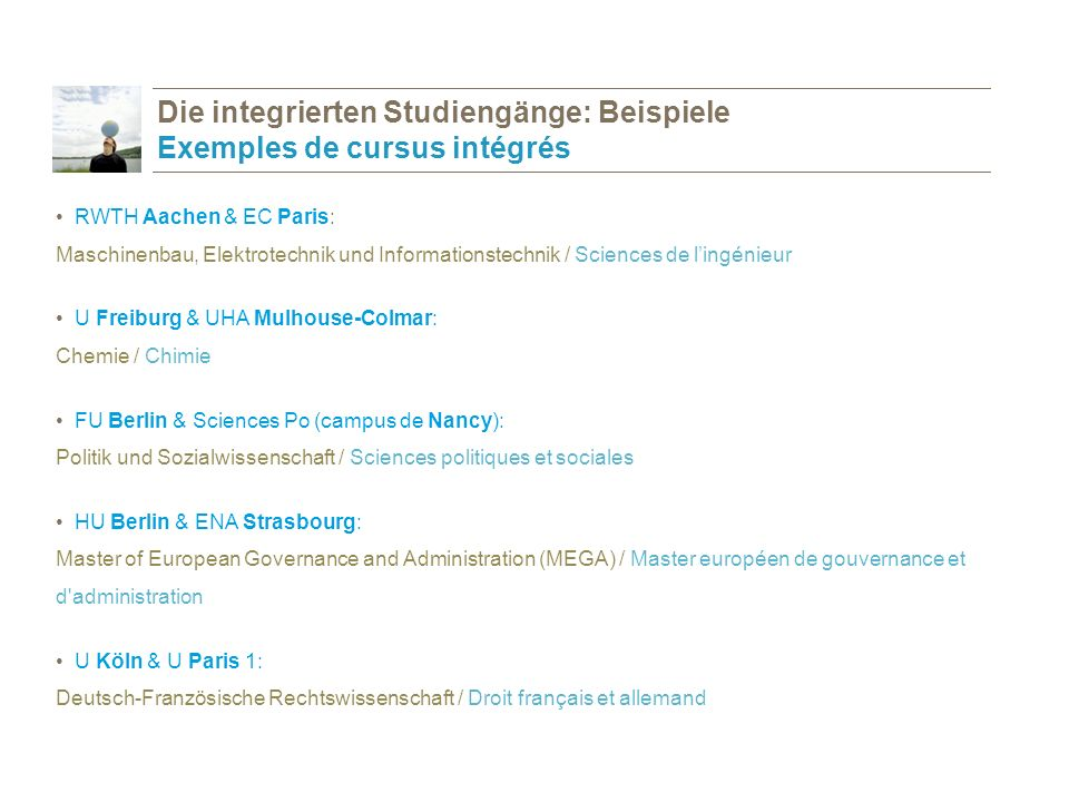 Die integrierten Studiengänge: Beispiele Exemples de cursus intégrés