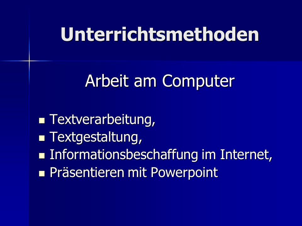 Unterrichtsmethoden Arbeit am Computer Textverarbeitung,
