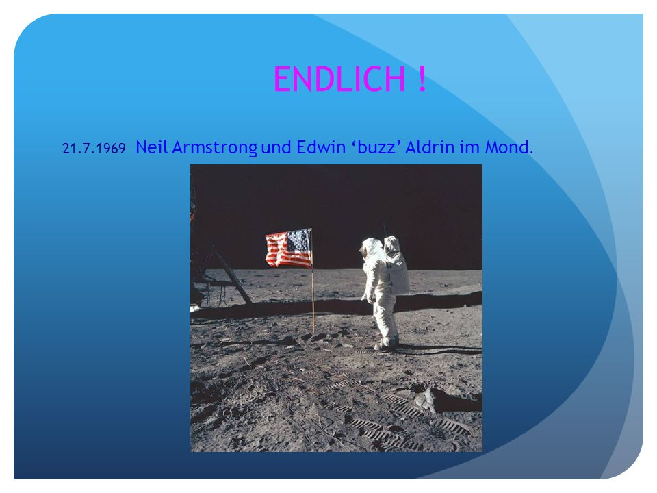 ENDLICH ! 21.7.1969 Neil Armstrong und Edwin 'buzz' Aldrin im Mond.
