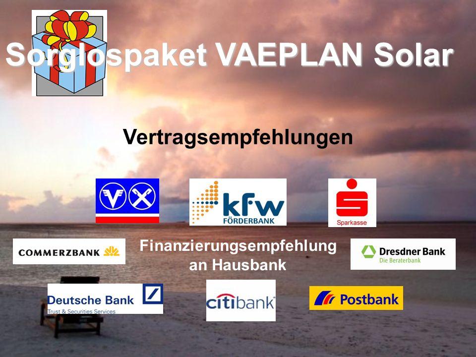 Vertragsempfehlungen Finanzierungsempfehlung an Hausbank