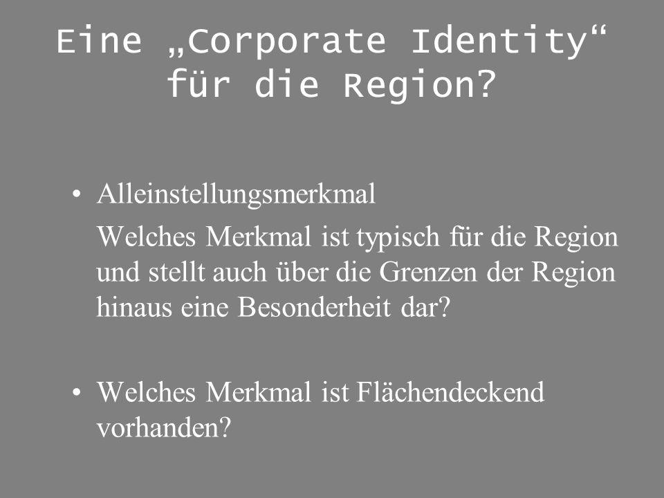 """Eine """"Corporate Identity für die Region"""