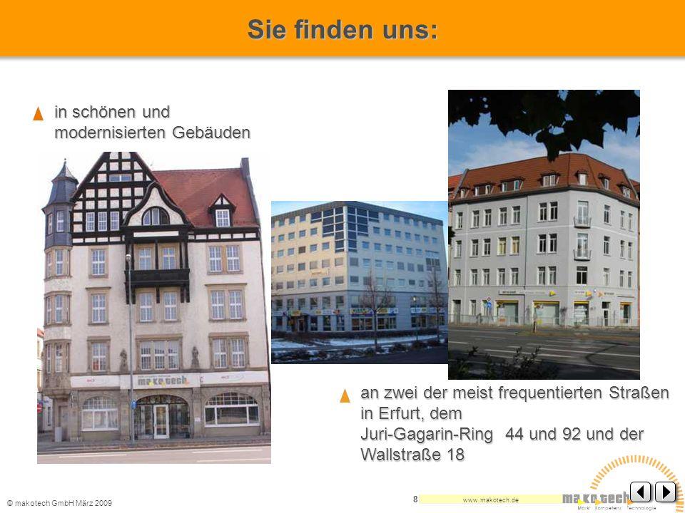 Sie finden uns: in schönen und modernisierten Gebäuden
