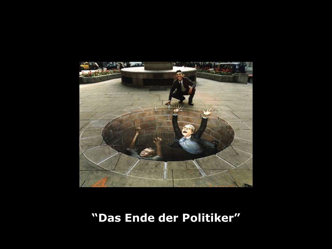 Das Ende der Politiker