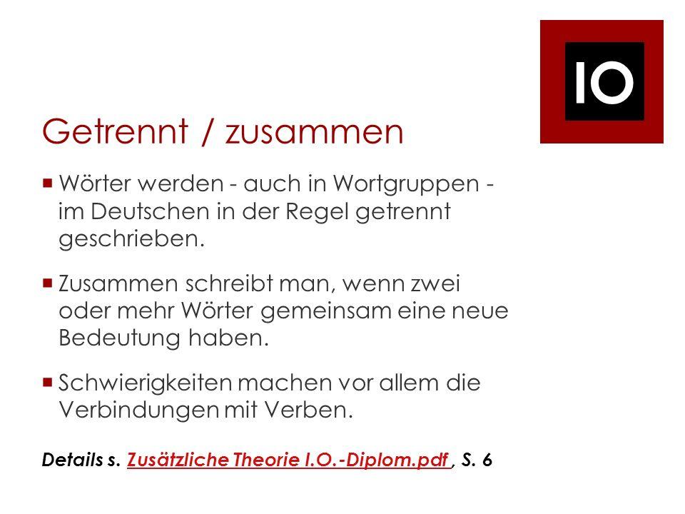 Getrennt / zusammen Wörter werden - auch in Wortgruppen - im Deutschen in der Regel getrennt geschrieben.