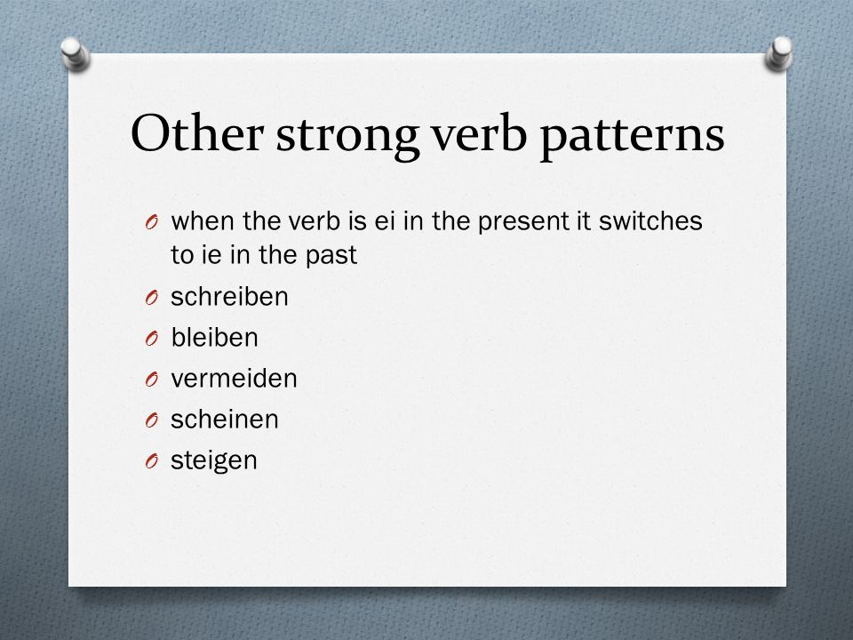 Other strong verb patterns
