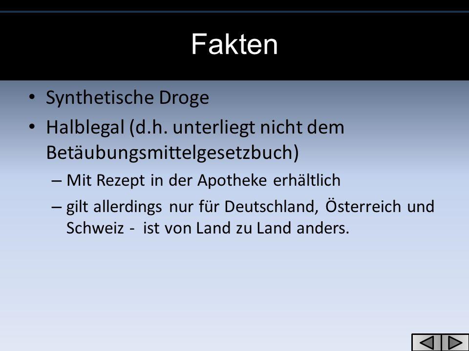 Fakten Synthetische Droge