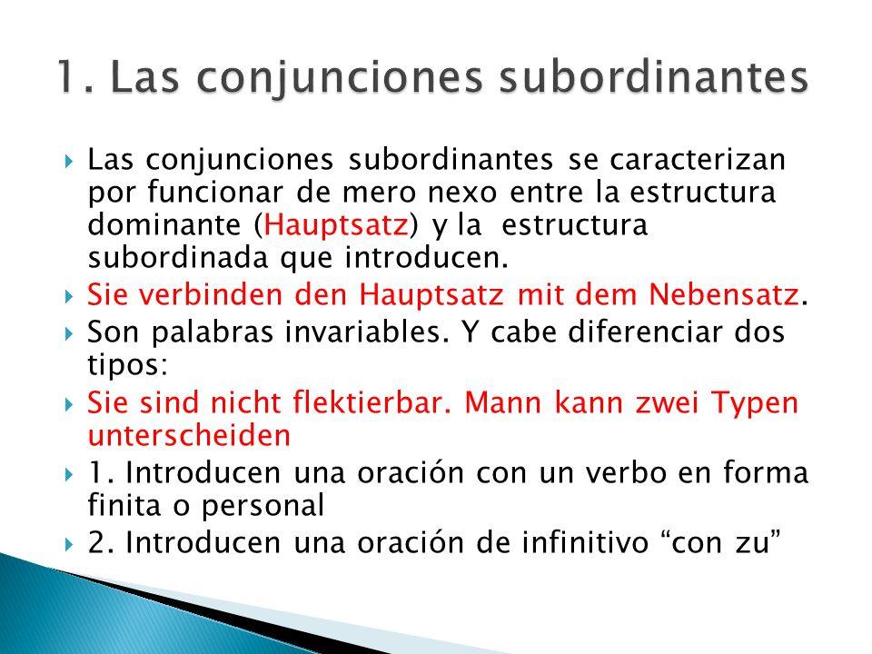 1. Las conjunciones subordinantes
