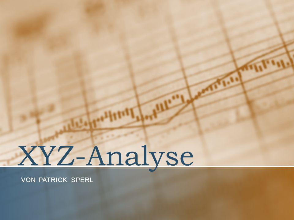 XYZ-Analyse Von Patrick Sperl