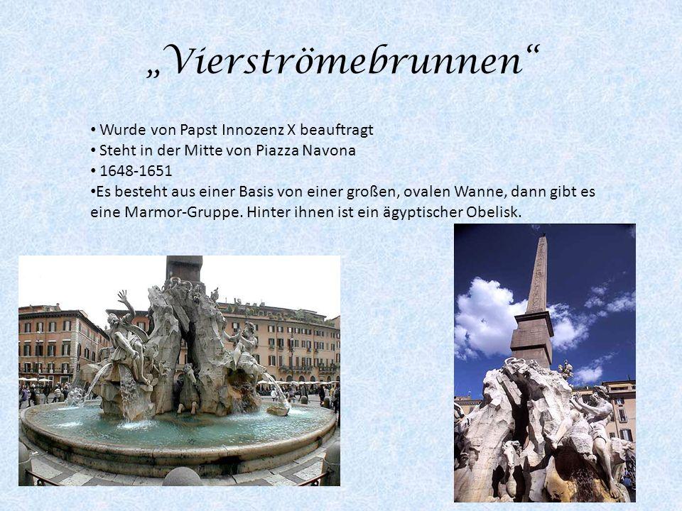 """""""Vierströmebrunnen Wurde von Papst Innozenz X beauftragt"""