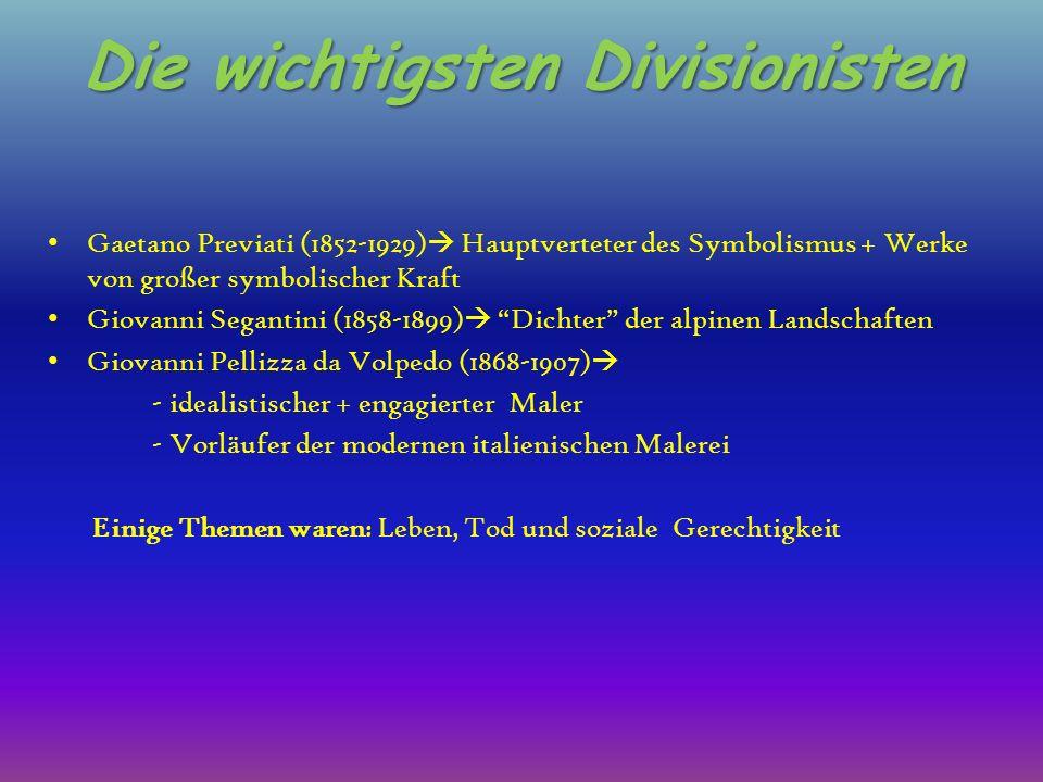 Die wichtigsten Divisionisten