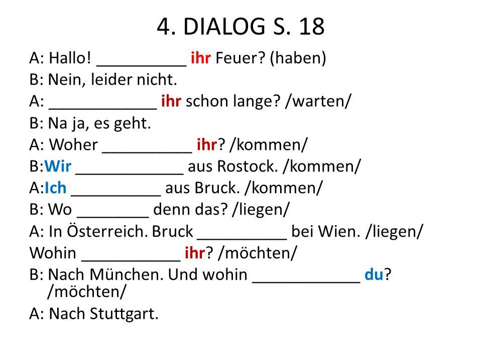 4. DIALOG S. 18