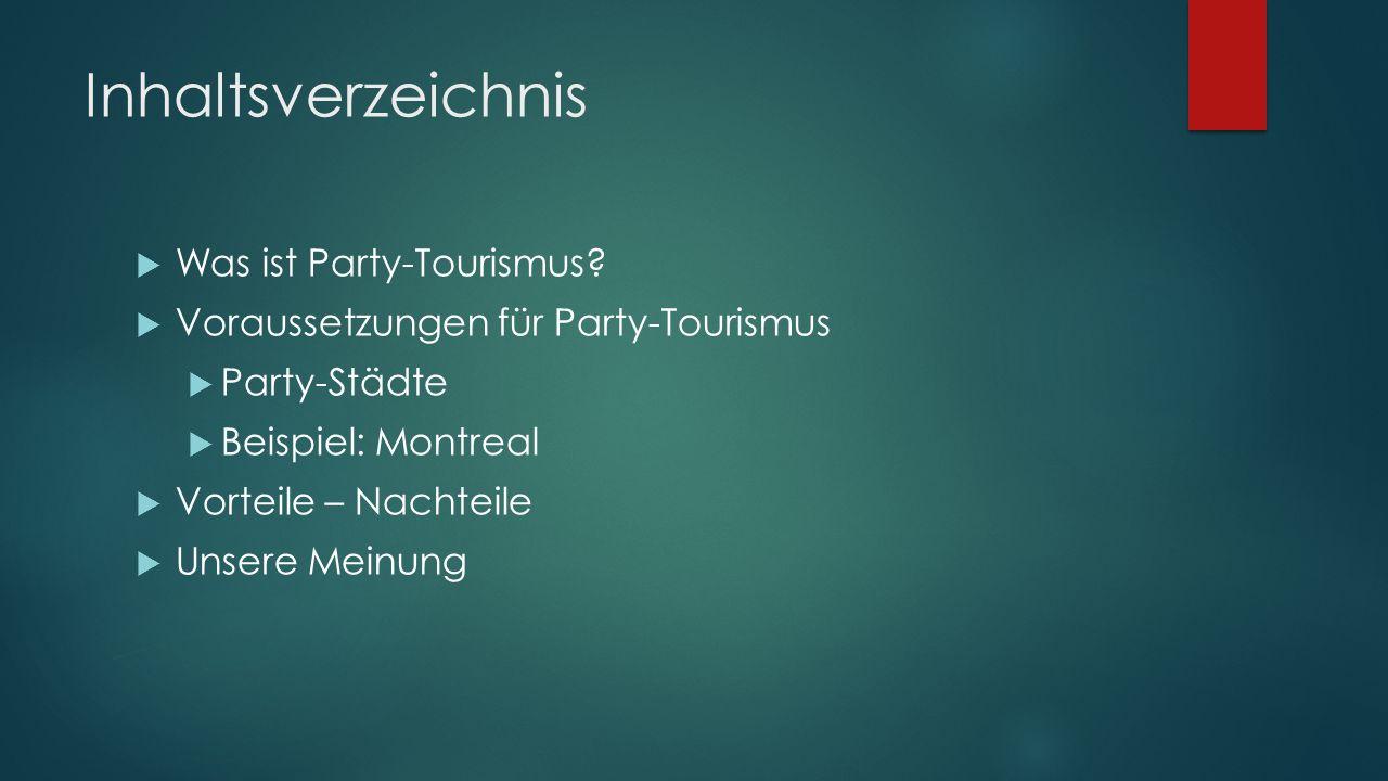 Inhaltsverzeichnis Was ist Party-Tourismus