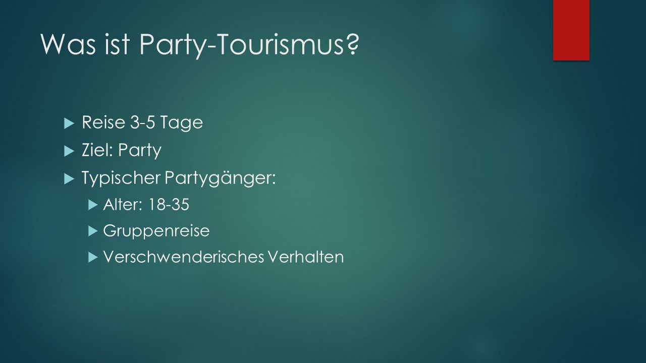 Was ist Party-Tourismus