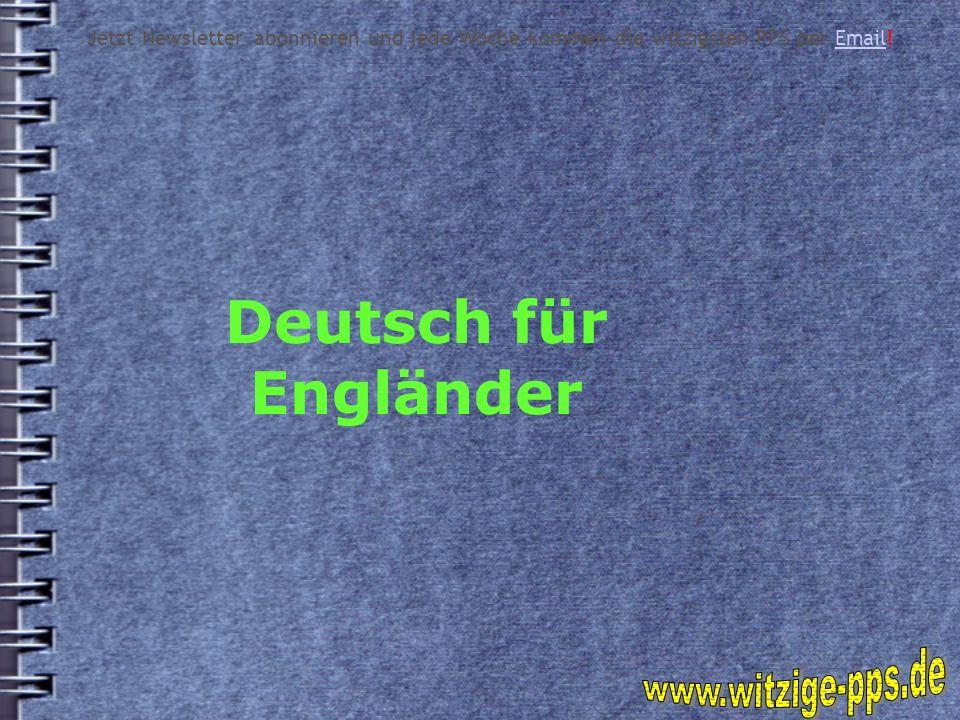 Deutsch für Engländer www.witzige-pps.de
