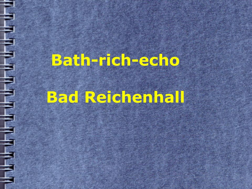 Bath-rich-echo Bad Reichenhall