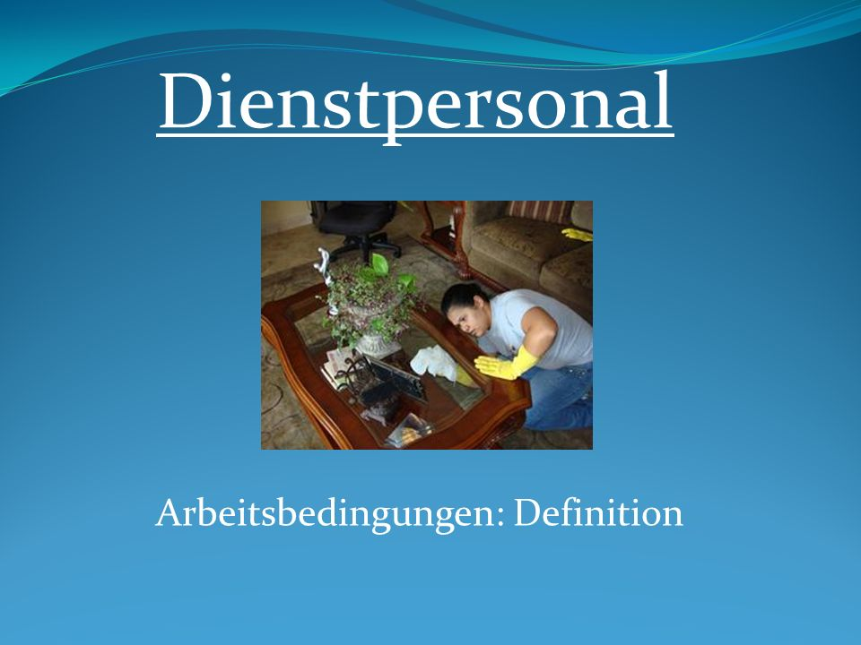 Arbeitsbedingungen: Definition