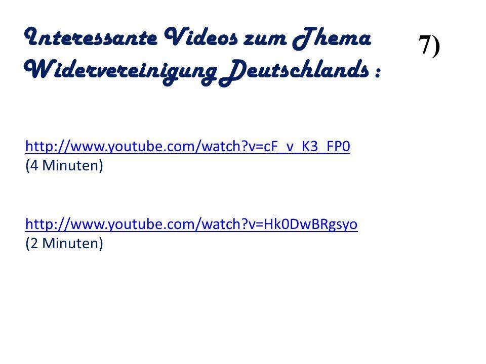 Interessante Videos zum Thema Widervereinigung Deutschlands : 7)