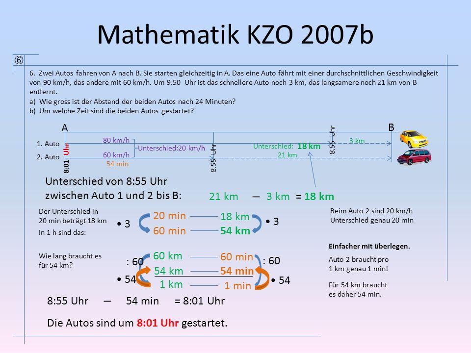 Mathematik KZO 2007b  A B Unterschied von 8:55 Uhr