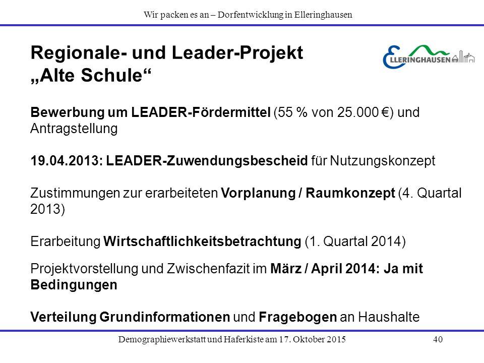 """Regionale- und Leader-Projekt """"Alte Schule"""