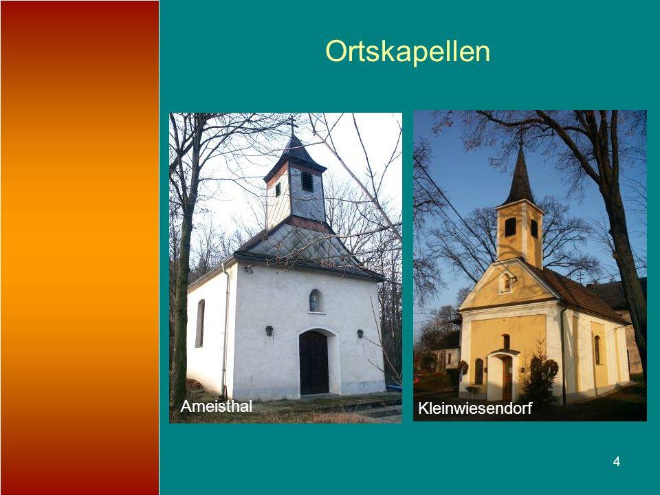 Ortskapellen Ameisthal Kleinwiesendorf