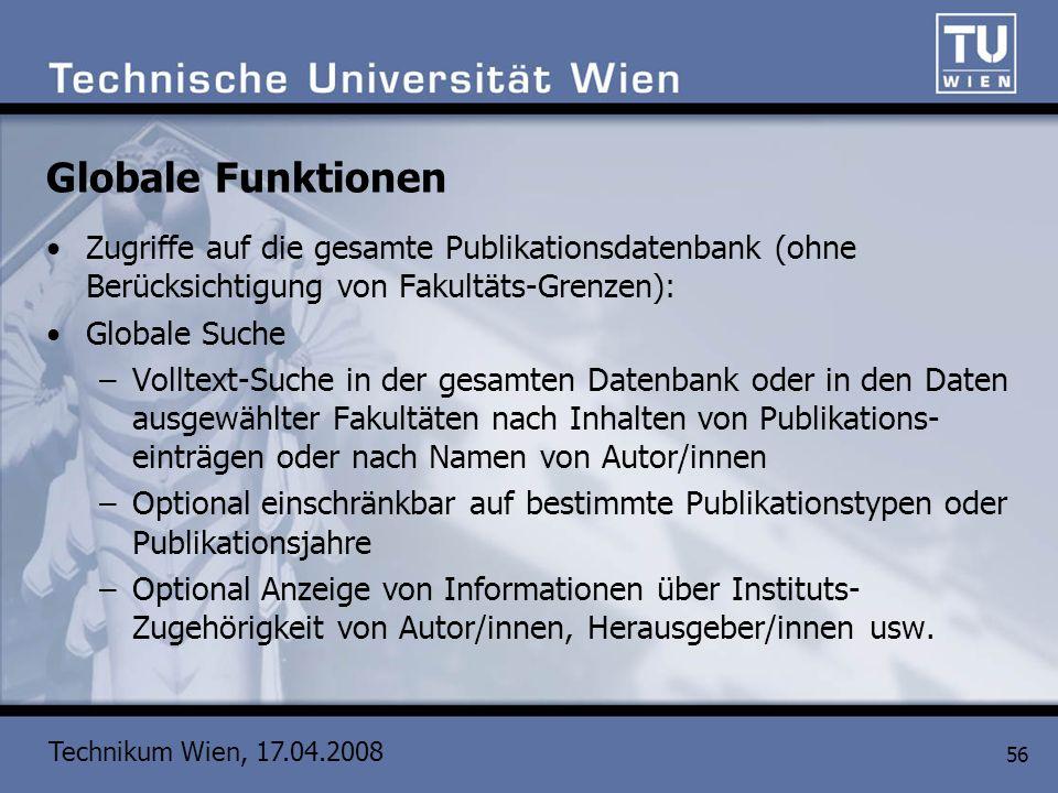 Globale Funktionen Zugriffe auf die gesamte Publikationsdatenbank (ohne Berücksichtigung von Fakultäts-Grenzen):