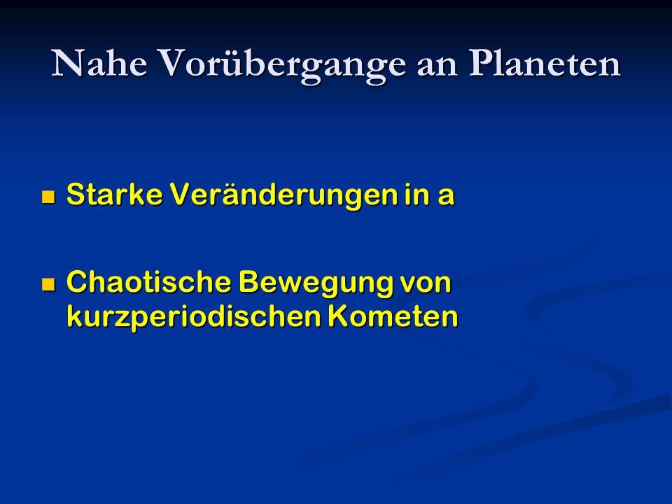 Nahe Vorübergange an Planeten