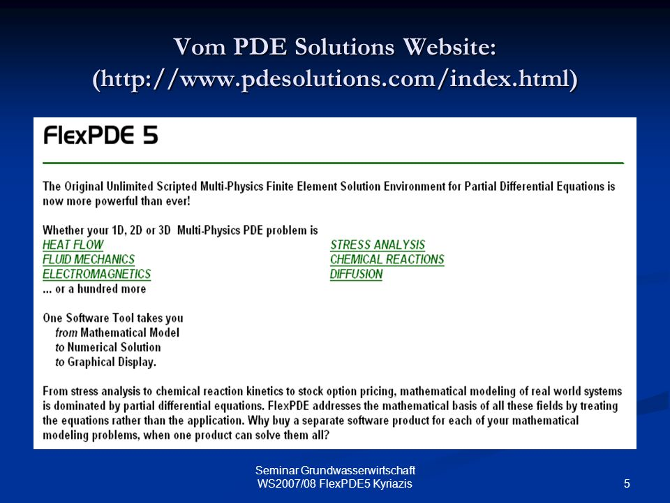Vom PDE Solutions Website: (http://www.pdesolutions.com/index.html)